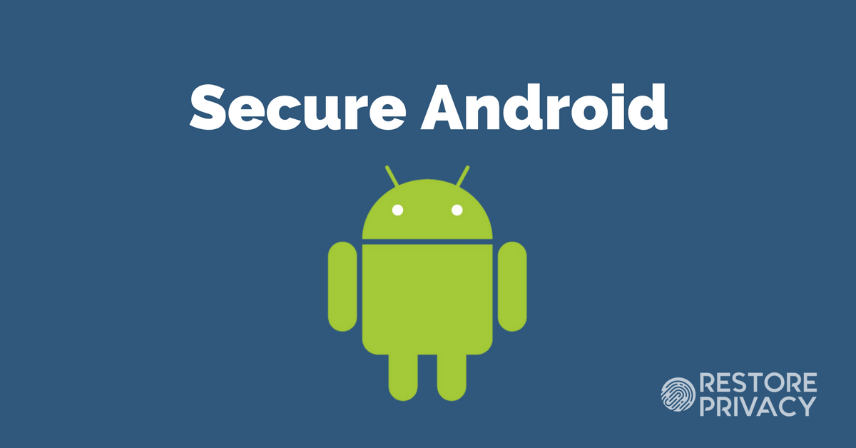 How to Secure Your Android Device in 5 Simple Steps