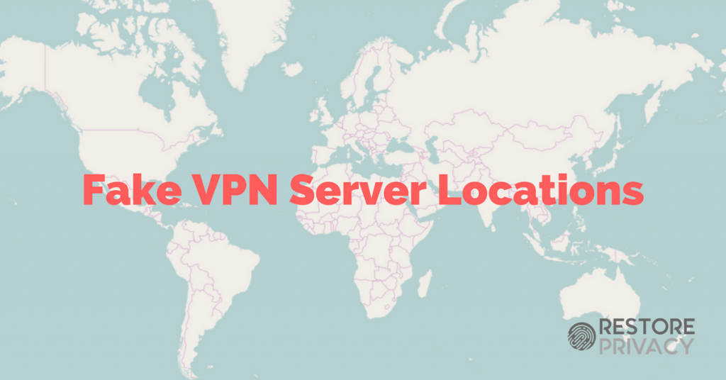 fake vpn server locations