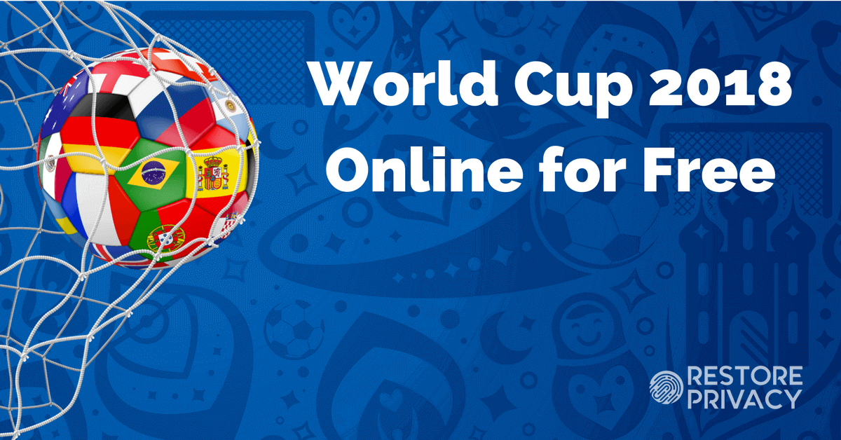 how to watch world cup 2018