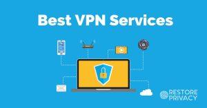 Best VPN Service Report