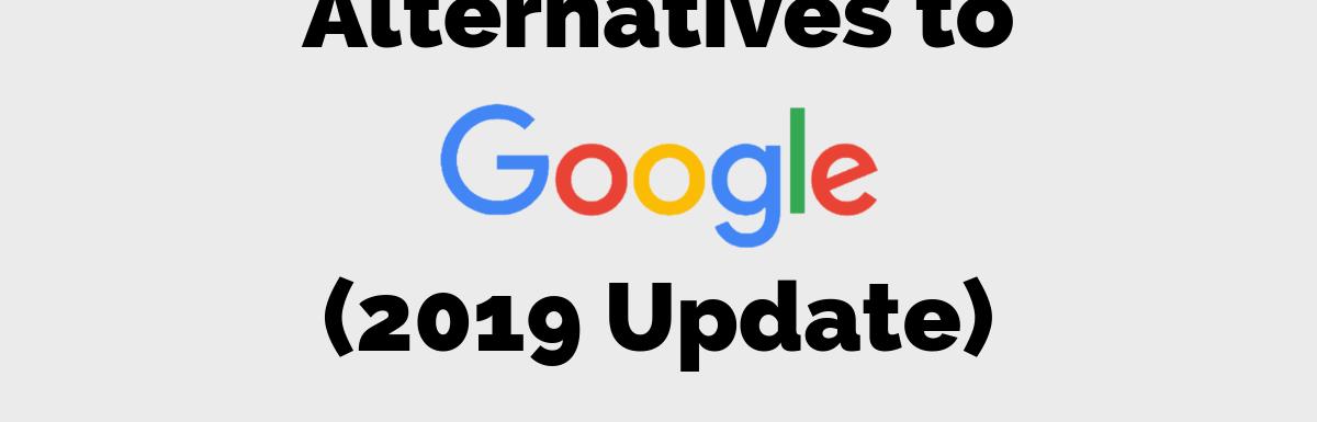 Google Alternatives 2019