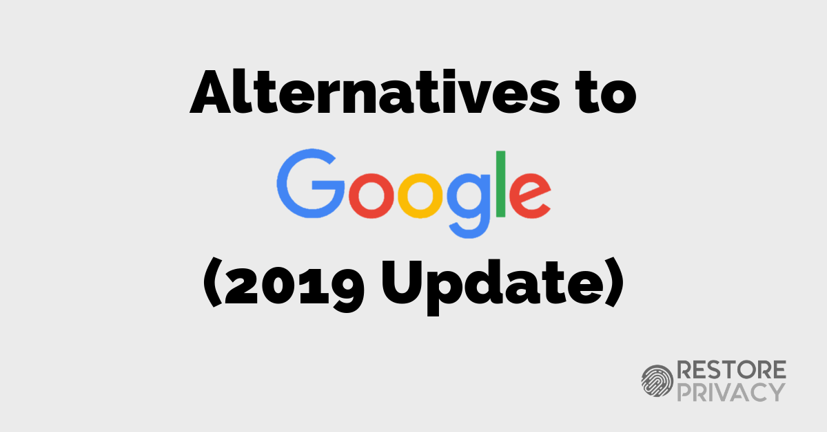 Alternatives to Google Products (Complete List) | Restore