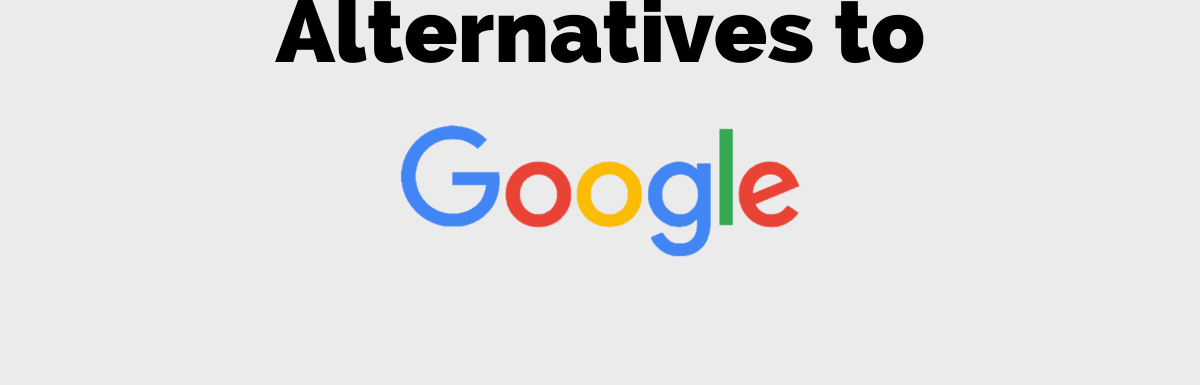 alternatives to Google 2020