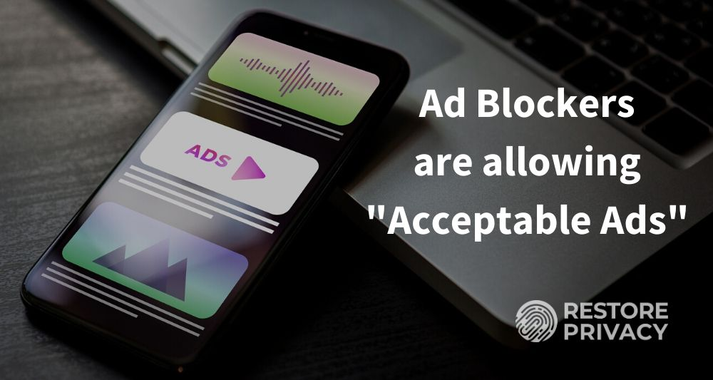 Ad Blockers with Acceptable Ads