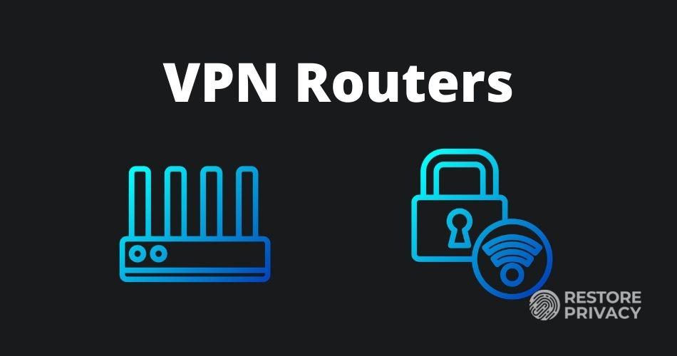 VPN Routers
